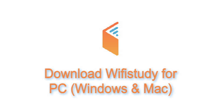 Wifistudy for PC
