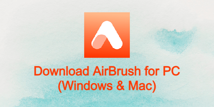AirBrush for PC