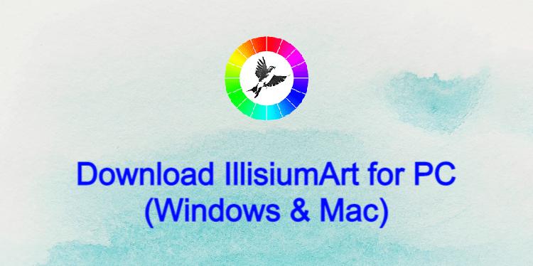 IllusiumArt for PC