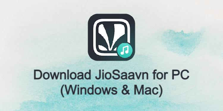 JioSaavn for PC
