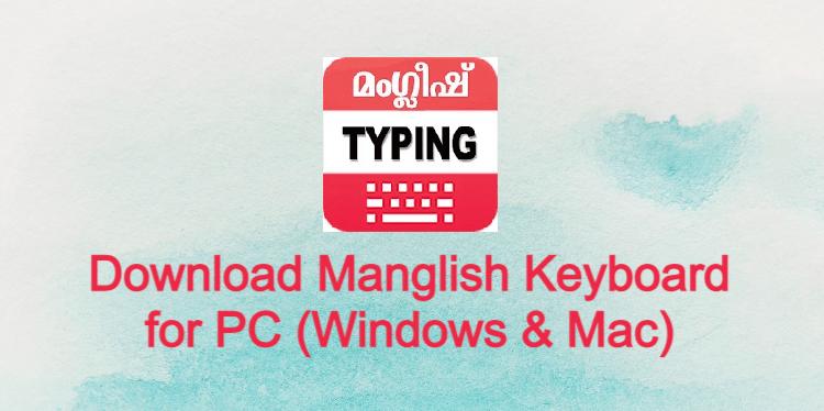 Manglish Keyboard for PC