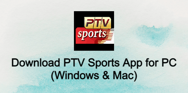 PTV Sports for PC