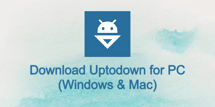 Uptodown for PC