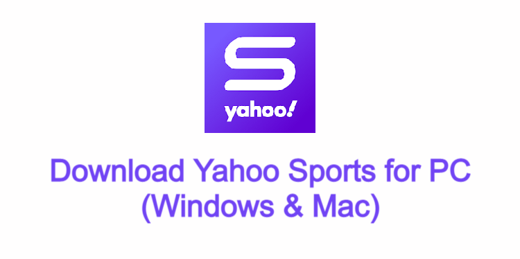 Yahoo Sports for PC