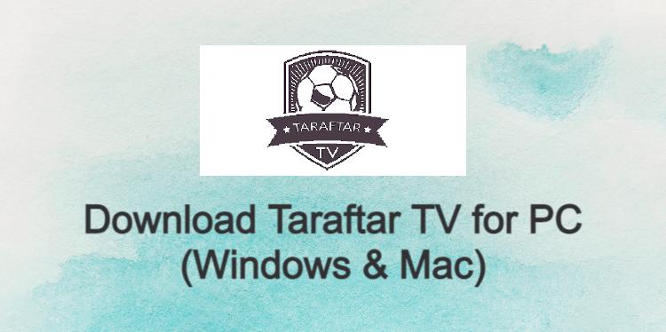 Taraftar TV for PC