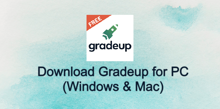 Gradeup for PC