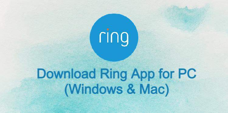 Ring App for PC