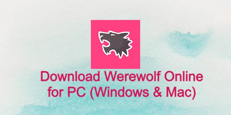Werewolf Online for PC