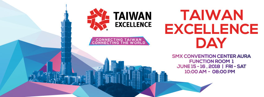 Taiwan Excellence Day 2018 highlights smart Taiwanese tech to Filipinos