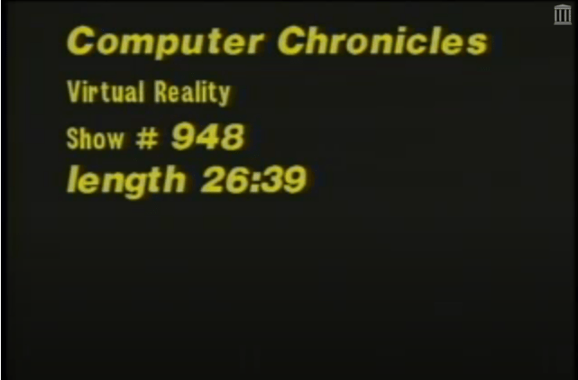 Computer Chronicles Virtual Reality