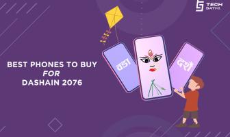 Best Phones to Buy for Dashain 2076