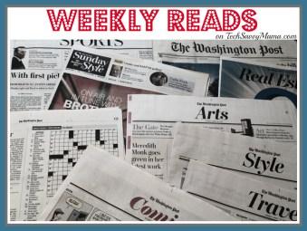 Weekly Reads on TechSavvyMama.com