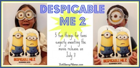 Despicable Me 2- 5 Fun Things For Fans