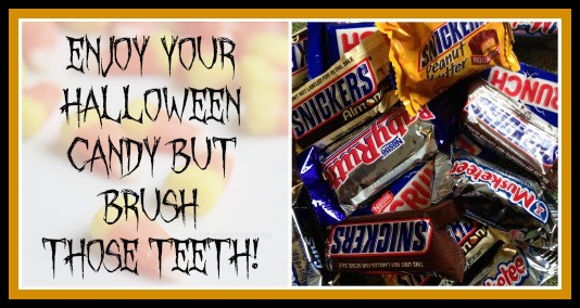 Enjoy Halloween Candy But Brush Those Teeth!