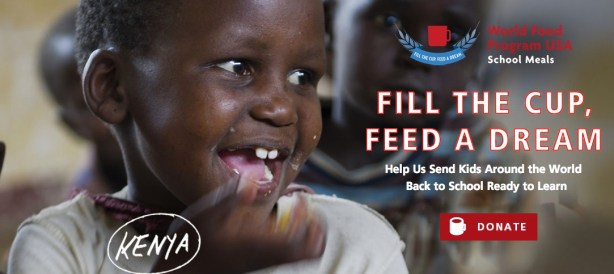 Fill the Cup, #FeedaDream @WFPUSA