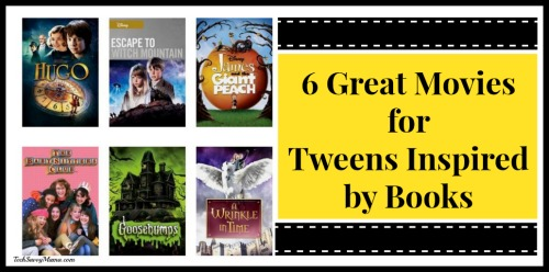 6 Great Movies for Tweens Inspired by Books
