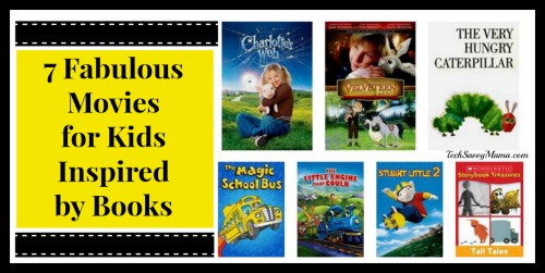 7 Fabulous Movies for Kids Inspired by Books