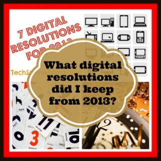 Revisiting My Digital Resolutions from 2013 {sponsored}