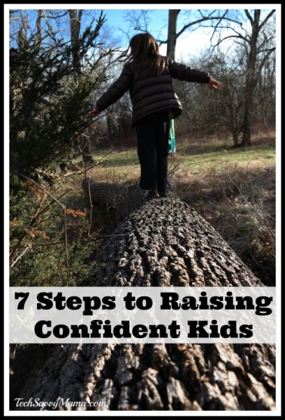 7 Steps to Raising Confident Kids I TechSavvyMama.com