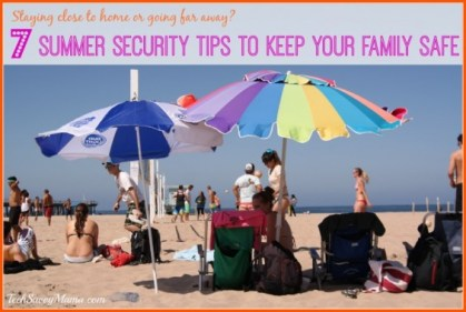 7 Summer Security Tips to Keep Your Family Safe