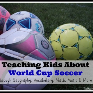 Websites to Teach Kids About World Cup Soccer Through Geography, Vocabulary, Math, Music & More