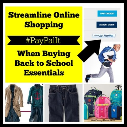 Streamline Online Shopping for Back to School Essentials When You #PayPalIt