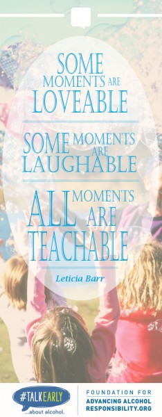 All Moments are Teachable -Leticia Barr, TechSavvyMama.com