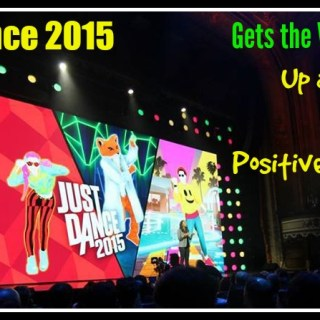 #JustDance2015 Gets the Whole Family Up and Dancing with Positive Messaging to Be Yourself