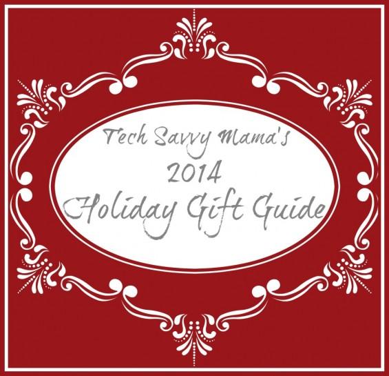 Tech Savvy Mama's 2014 Holiday Gift Guide