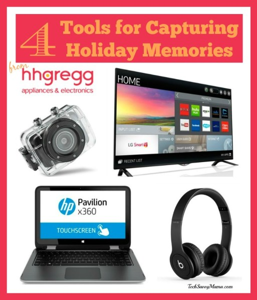 4 Tools for Capturing Holiday Memories from HH Gregg #LookingForGifts