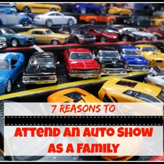 7 Reasons to Attend an Auto Show as a Family