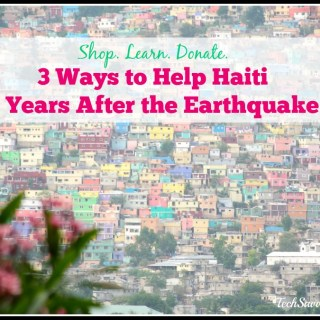 Shop. Donate. Learn. 3 Ways to Help Haiti 5 Years After the Earthquake #Bloggers4Haiti