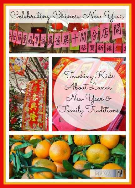 Celebrating Chinese New Year: Teaching Kids about Lunar New Year & Family Traditions