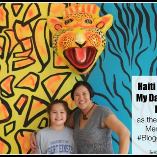Haiti Through My Daughter's Eyes as Youngest Member of #Bloggers4Haiti
