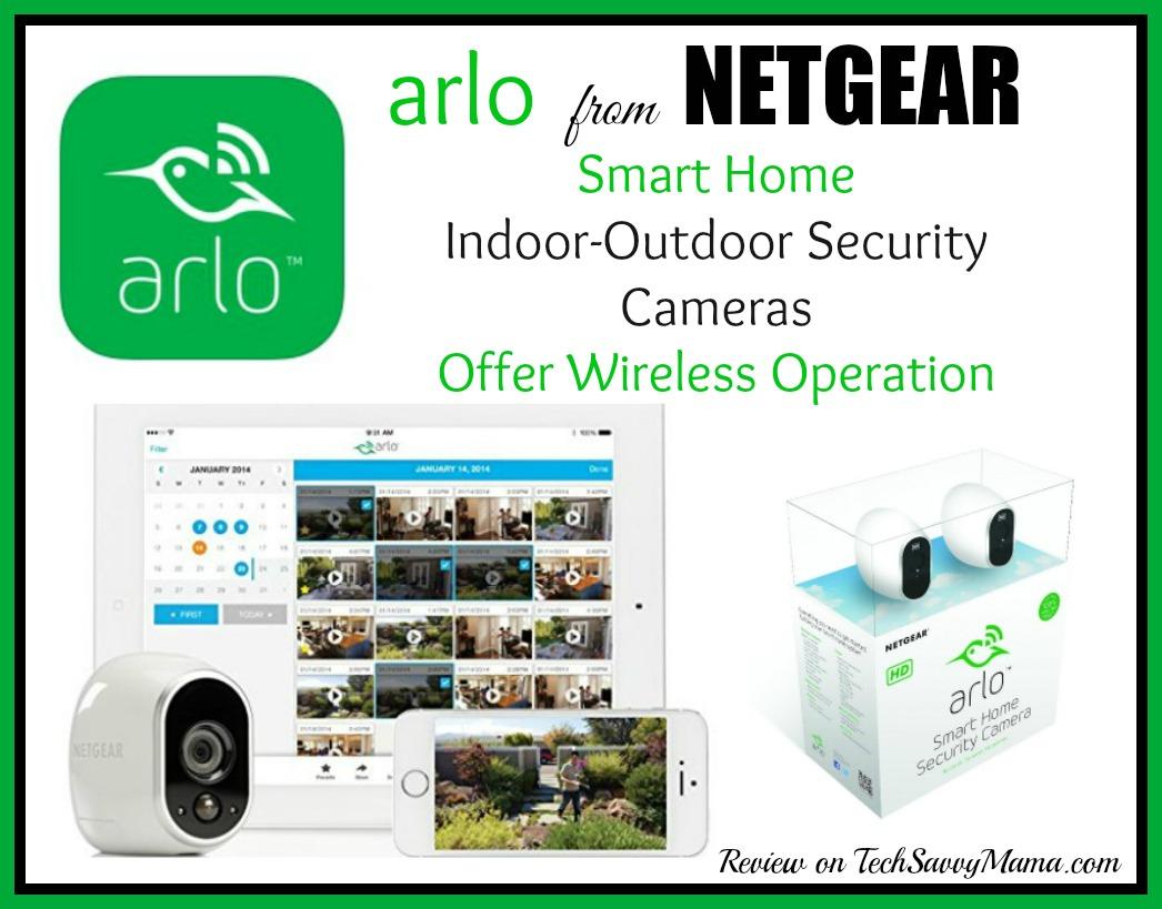 Netgear\'s Arlo Smart Home Security Cameras Offer Wireless Operation ...