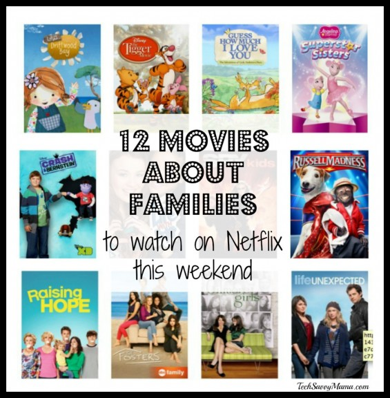 12 Movies About Families to Watch on Netflix. More movie suggestions on TechSavvyMama.com