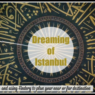 #IWantToGoHere: Dreaming of Istanbul with Findery