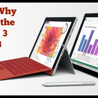 6 Reasons Why You'll Love the Surface Pro 3 or Surface 3