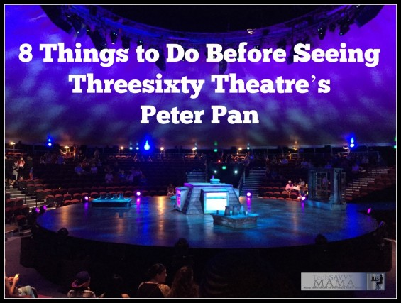 8 Things to Do Before Seeing Threesixty Theatre's Peter Pan