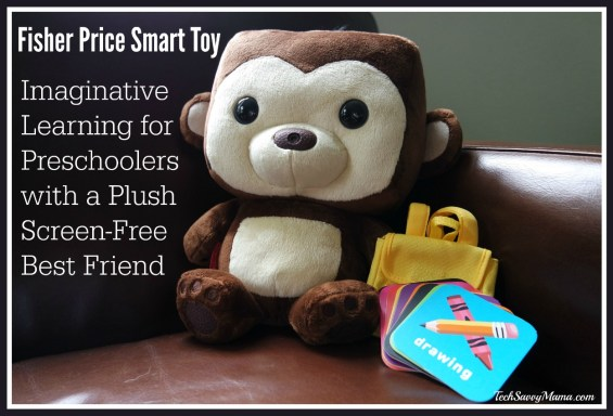 Fisher Price Smart Toy Encourages Imaginative Learning for Preschoolers with a Plush. Details on this screen-free best friend on TechSavvyMama.com