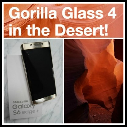 Gorilla Glass 4 in the Desert. Follow our trip at TechSavvyMama.com and through #GorillaGlass4