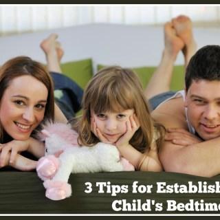 3 Tips for Establishing Bedtime Routines #5MoreMinutes