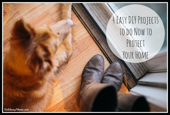 4 Easy DIY Projects to Do Now to Protect Your Home on TechSavvyMama.com