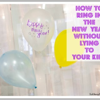 How to Ring in the New Year Without Lying to Your Kids #StreamTeam