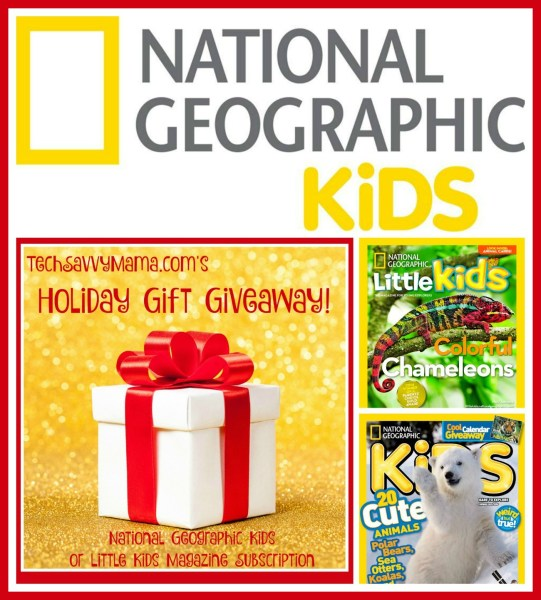 Why National Geographic Kids & Little Kids Magazines make great holiday gifts plus giveaway on TechSavvyMama.com