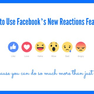 How to Use Facebook's New Reactions Feature