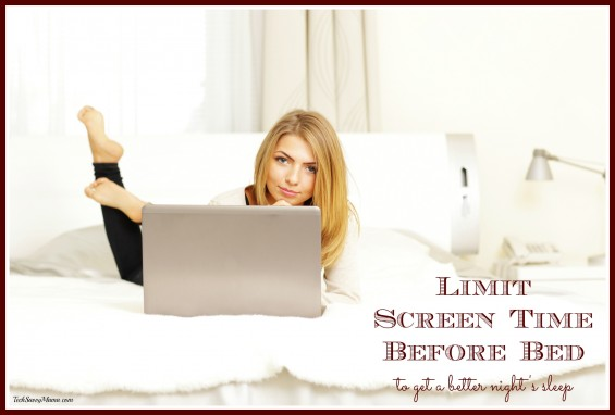 Limit screen time before bed and other tips to get a better night's sleep on TechSavvyMama.com