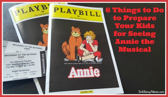 6 Things to Do to Prepare Your Kids for Seeing Annie the Musical