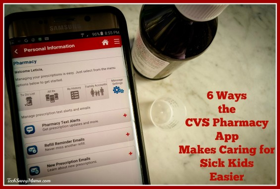 6 Ways the CVS Pharmacy App Makes Caring for Sick Kids Easier. Details on TechSavvyMama.com