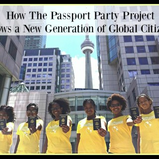 How The Passport Party Project Grows a New Generation of Global Citizens